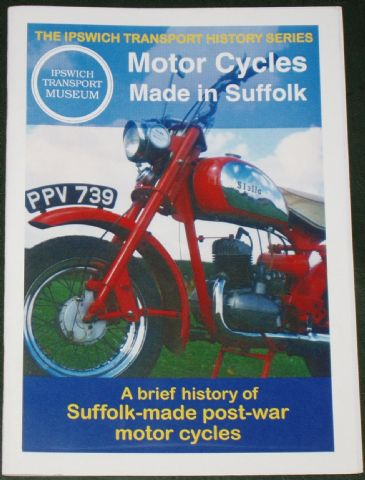 Motor Cycles Made in Suffolk, by Andrew Pattles and Mark Daniels